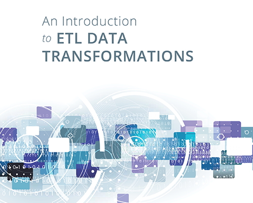 An Introduction to ETL Data Transformations